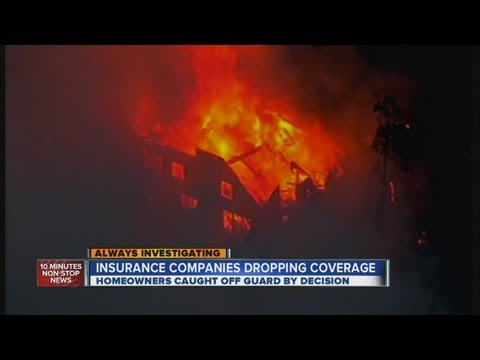 Insurance companies drop coverage after wildfires