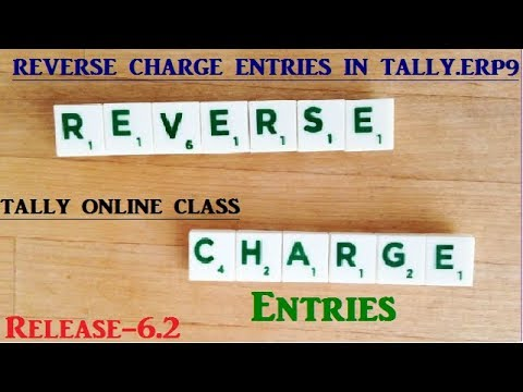 Reverse Charge Mechanism  in Tally.ERP9/ GSTR-2 RCM ENTRIES