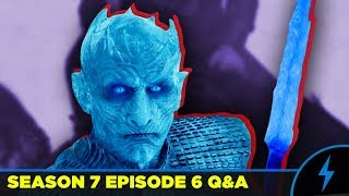 Game of Thrones - DID NIGHT KING SET A TRAP? - Season 7 Episode 6 Q&A - (Night King Plan EXPLAINED)