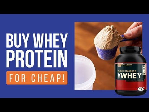 Cheapest Whey Protein Online: How To Buy Cheapest Whey Protein in India (2018)