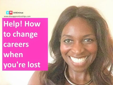 Help! How to change careers when you're lost