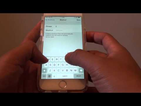 iPhone 6: How to Create Keyboard Shortcuts of Long Phrases