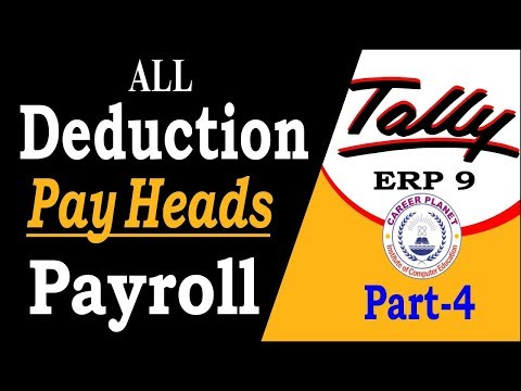 Employee Deduction Pay Heads (Payroll) in Tally ERP 9 Class-4 | Payroll in Tally ERP 9 Part-112