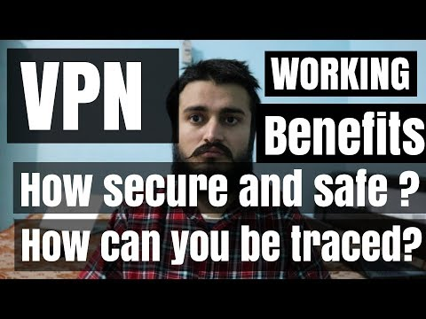 VPN - change your IP address - Can you be traced even while using vpn ? working and uses