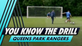 Clinical Finishing | You Know The Drill - Queens Park Rangers with Charlie Austin