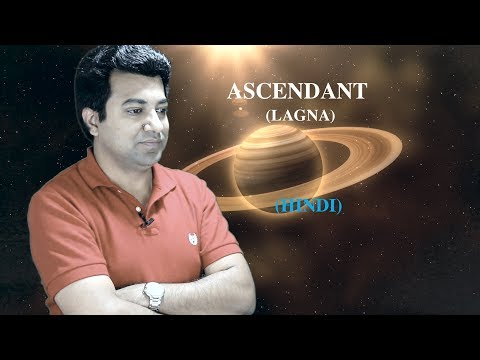 Ascendant (Lagna)  -   Hindi