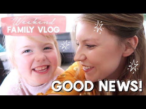 WEEKEND VLOG | GOOD NEWS | FAMILY VLOG