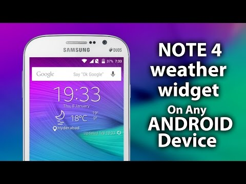 NOTE 4 Weather Widget on Any ANDROID Device