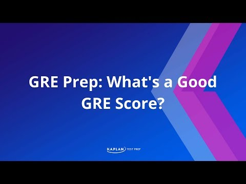 GRE Prep: What's a Good GRE Score?