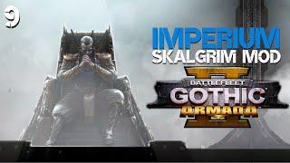 Battlefleet Gothic: Armada 2 | Skalgrim Mod - Imperium Campaign #9 | Spartans! Prepare for Glory!
