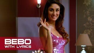 Bebo | Full Song With Lyrics | Kambakkht Ishq | Akshay Kumar & Kareena Kapoor