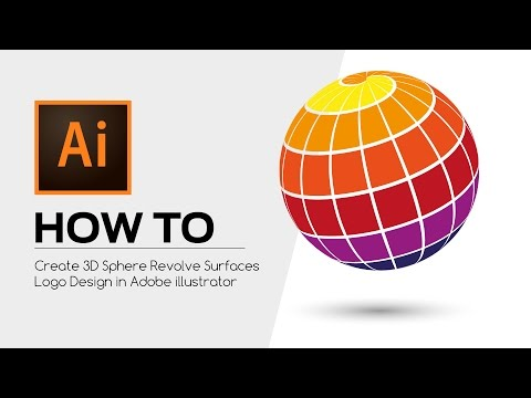 HOW TO - Create 3D Sphere Revolve Surfaces Logo Design in Adobe illustrator