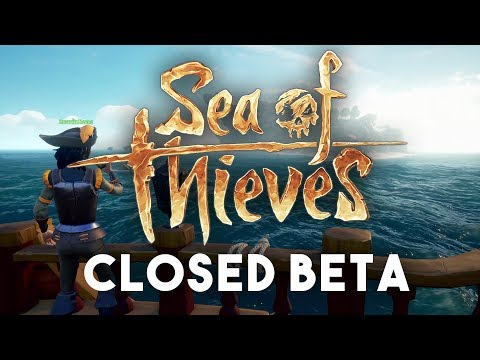 SEA OF THIEVES: Closed Beta Let's Play Part 1 - Setting Sail for Adventure!