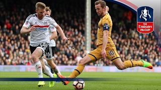 Fulham 0-3 Tottenham Hotspur - Emirates FA Cup 2016/17 (R5) | Official Highlights