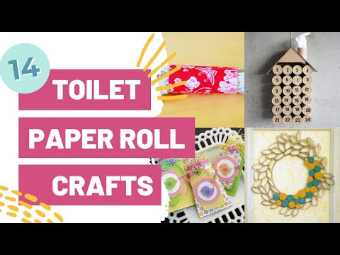 14 Toilet Paper Roll Crafts