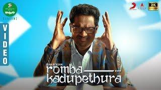 7UP Madras Gig - Season 2 - Romba Kadupethura Video | Sean Roldan