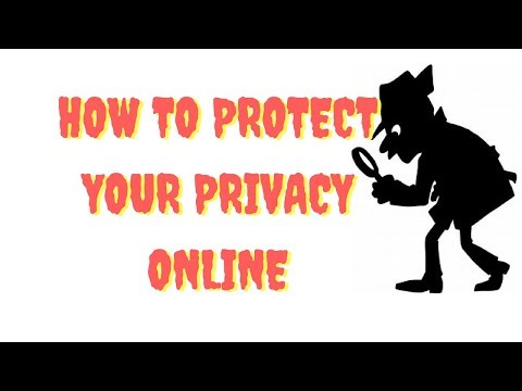 How to Protect Your Privacy Online 2017 - Protect Your Online Privacy and Stay Anonymous With a VPN