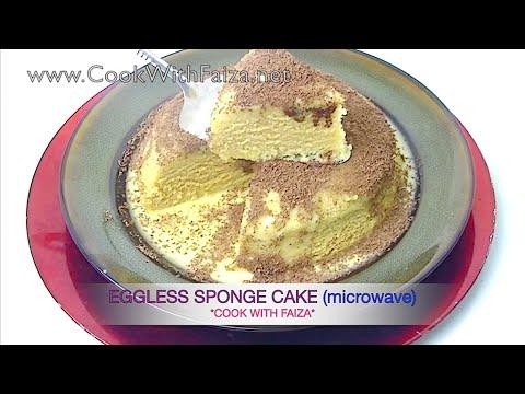 EGGLESS SPONGE CAKE (microwave) -  *COOK WITH FAIZA*سپنج کیک انڈے کے بغیرر  - स्पंज केक अंडे के बिना