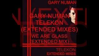 Gary Numan, We Are Glass (Extended Mix).