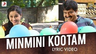 Minmini Kootame - Lyric Video | Ezhumin | Vivek, Devayani | Ganesh Chandrasekaran
