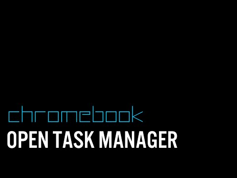 How To Open Task Manager on a Chromebook