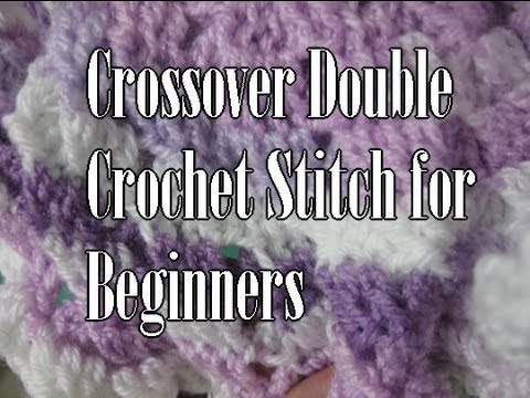 Double Crochet Cross over Stitch - Slow Motion Crochet