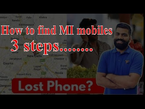 How to find mi device in Android mobile if we lost/how to locate the location of mi device/mi note 4