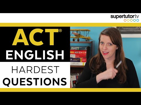 Hardest ACT English Questions: Improve Your Score With These Tips