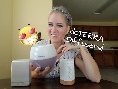 DoTERRA diffusers! Reviewing the differences!