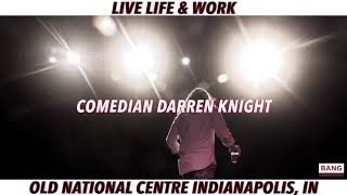LIVE LIFE & WORK: OLD NATIONAL CENTRE INDIANAPOLIS, IN - SOUTHERN MOMMA AN EM COMEDY TOUR!