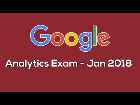 Google Analytics Certification Exam - Jan 2018