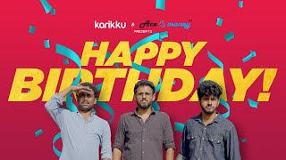 HAPPY BIRTHDAY | Karikku | Comedy