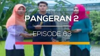Pangeran 2 - Episode 63