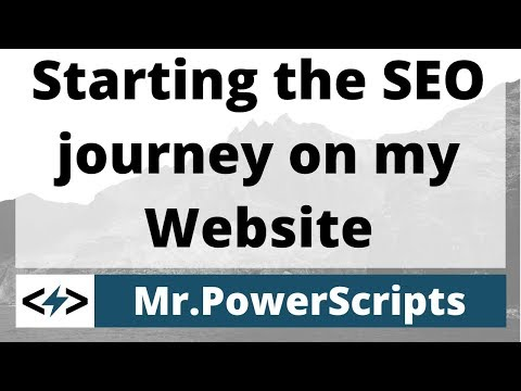 Starting the SEO journey on MrPowerScripts.com