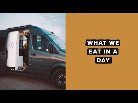 What We Eat In A Day | How We Cook In A Van