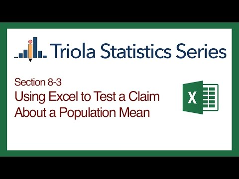 Excel Section 8-3: Using Excel to Test Claim About a Population Mean