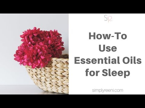 How to Use Essential Oils for Sleep✨