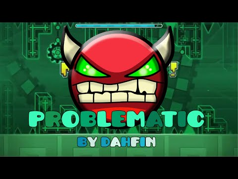 Geometry Dash [1.9] | Demons #1 | Problematic by Dhafin (Nine Circles Series #1) Green Nine Circles