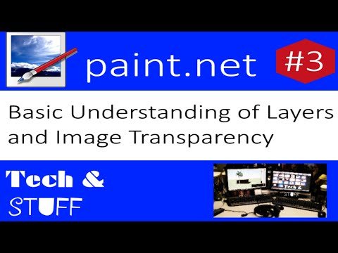 Basic Understanding of Layers and Image Transparency: Paint.net Tutorial