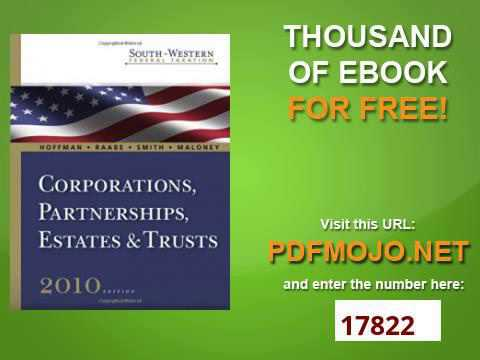 South Western Federal Taxation 2010 Corporations, Partnerships, Estates and Trusts with TaxCut Tax P