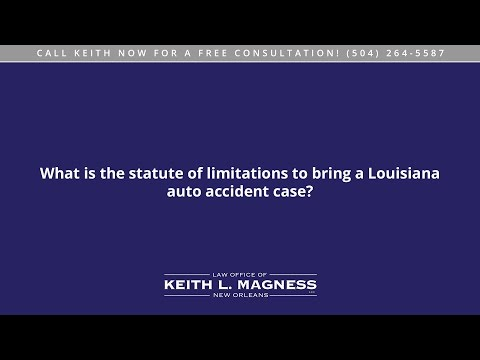 What is the statute of limitations to bring a Louisiana auto accident case?