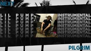 Free Download Lil Pump X Rich The Kid  Next Instrumental Reprod Pilgrim Beats