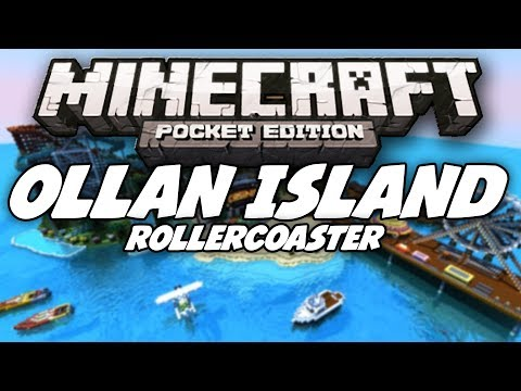 [0.8.0] Ollan Island w/ Rollercoaster - Awesome Ported Map - Minecraft Pocket Edition