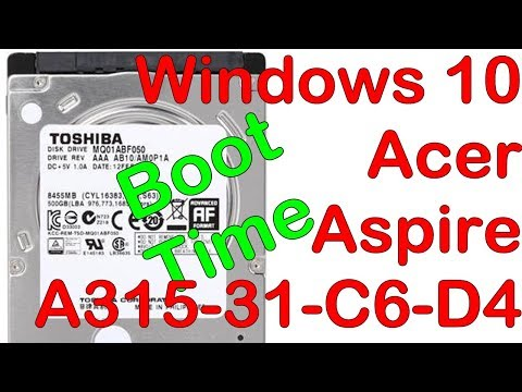 rd #249 Windows 10 Boot time on Acer Aspire A315-31-C6-D4
