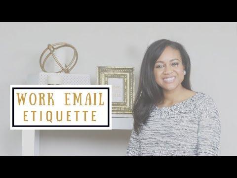 Work Email Etiquette | Business Etiquette