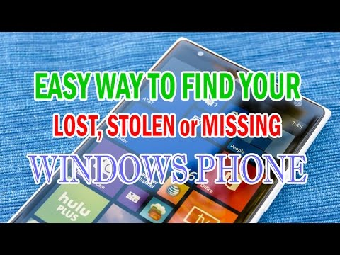 Easy way to find your lost stolen or missing windows phone