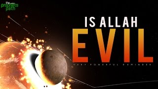 Does Allah Want Evil?