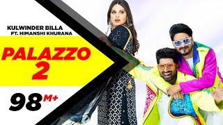 PALAZZO 2 | Kulwinder Billa | Shivjot | Himanshi Khurana | Aman Hayer | Latest Punjabi Song 2021