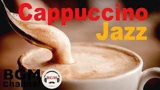 Download Cappuccino Jazz & Bossa Nova - Soothing Music for Relaxing Video