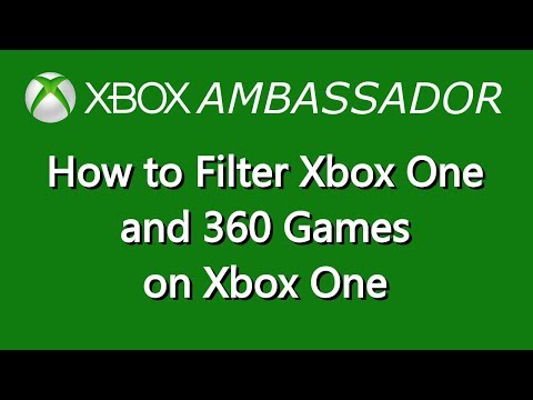 How to Filter Xbox One and Xbox 360 Games on Xbox one | Xbox Ambassador Series